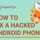 How to Fix a Hacked Android Phone