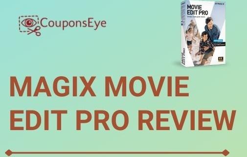 Magix Movie Edit Pro Review